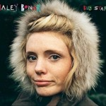 haley-bonar-big-star-cover